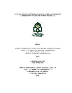 Pengaruh Gaya Kepemimpinan Kepala Sekolah Terhadap Kinerja Guru Mts Negeri Model Makassar Repositori Uin Alauddin Makassar