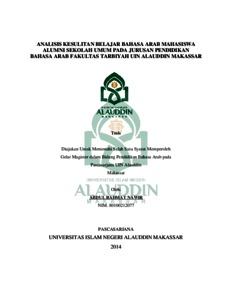 Analisis Kesulitan Belajar Bahasa Arab Mahasiswa Alumni Sekolah Umum Pada Jurusan Pendidikan Bahasa Arab Fakultas Tarbiyah Uin Alauddin Makassar Repositori Uin Alauddin Makassar
